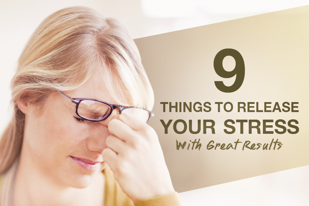 9 things to-do to help you stress less!